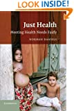 Just Health: Meeting Health Needs Fairly