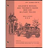 STP 19-95B24-SM-TG: Soldier's Manual and Trainer's Guide MOS 95B Military Police, Skill Levels 2/3/4, March 1991...