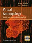 Virtual Anthropology: A guide to a ne...