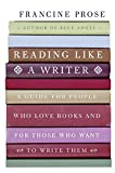 Reading Like a Writer (0060777044) by Prose, Francine
