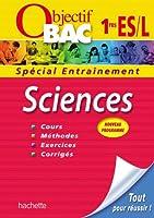 Objectif Bac - Entraînement - Sciences 1ères ES/L