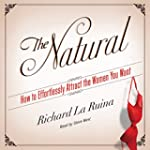 The Natural: How to Effortlessly Attr...