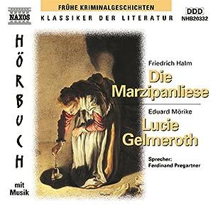 Die Marzipanliese - Lucie Gelmeroth Hörbuch