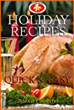 img - for Holiday Recipes: Quick Easy Recipes for the Holidays book / textbook / text book