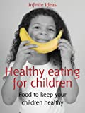 51gsagYSjiL. SL160  Healthy eating for children (52 Brilliant Ideas)