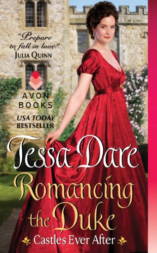 Romancing the Duke: Castles Ever After by Tessa Dare