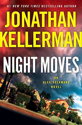 Book Cover: Night Moves: An Alex Delaware Novel