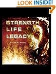 Strength Life Legacy