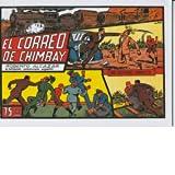 Roberto Alcazar y Pedrin facsimil numero 0052: El correo de Chimbay