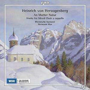 Herzogenberg: Works for Mixed Choir