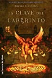 La clave del laberinto/ The Labyrinth Key (Solaris) (Spanish Edition)