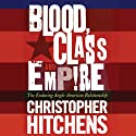Blood, Class, and Empire: The Enduring Anglo-American Relationship