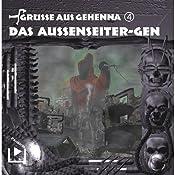 Das Aussenseiter-Gen (Grüße aus Gehenna 4) | Dane Rahlmeyer