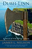 Dubh-linn: A Novel of Viking Age Ireland (The Norsemen Saga) (Volume 2)