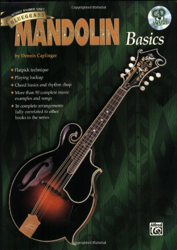 Bluegrass Mandolin Basics Dennis Caplinger Alfred Publishing Company