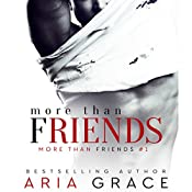 More Than Friends: A Gay For You Short Story: More Than Friends, Book 1 | Aria Grace