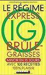 Le r�gime express IG br�le-graisses par Dufour