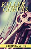 img - for Killer Curves (BBW Romance & CSI) book / textbook / text book