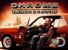 Chrome Underground Season 1 [HD]