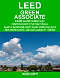 img - for LEED Green Associate Exam Guide: Comprehensive Study Materials, Sample Questions, Mock Exam, Green Building LEED Certification, and Sustainability, 3rd Edition book / textbook / text book