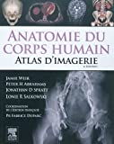 Anatomie Du Corps Humain - Atlas Dimagerie / Human Anatomy - Imaging Atlas (French Edition)