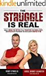 The Struggle Is Real: Finally Break T...