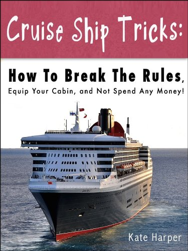Cruise Ship Tricks [article] - K. Harper