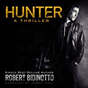 Hunter: A Thriller | [Robert Bidinotto]
