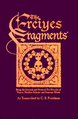 The Erciyes Fragments (Vampire: The Dark Ages Companions) by C.S. Friedman (2000-02-29)