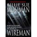 WIREMAN ~ Billie Sue Mosiman