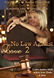 img - for No Law Against Love 2 book / textbook / text book