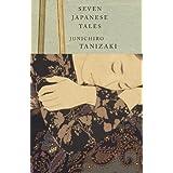 Seven Japanese Tales (Vintage International)by Jun'ichiro Tanizaki