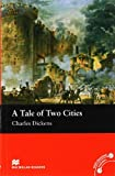 A Tale of Two Cities: Beginner (Macmillan Readers)