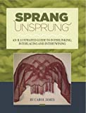 Download Sprang Unsprung an Illustrated Guide to Interlinking, Interlacing and Intertwining