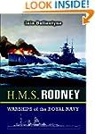 HMS Rodney: Slayer of the Bismarck an...
