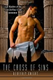 The Cross Of Sins: Dare Empire eMedia Productions
