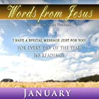 Words from Jesus: January: A Reading for Every Day of the Month Hörbuch von Simon Peterson Gesprochen von: Simon Peterson