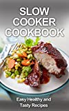 Slow Cooker Cookbook: Slow Cooker Recipes You Have to Know (, paleo diet, cook books, slow cooker chicken, paleo slow cooker, paleo slow cooker recipes, ... recipes, slow cooker) (English Edition)