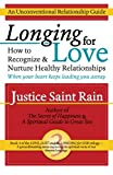 Longing for Love: How to Recognize and Nurture Healthy Relationships (Love, Lust and the Longing for God) (Volume 3)