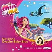 Der kleine Drache Baby Blue (Mia and Me 5) | Isabella Mohn