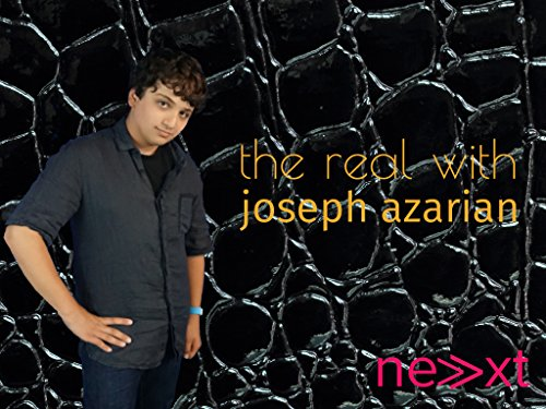 The Real with Joseph Azarian