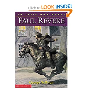 In Their Own Words: Paul Revere George Sullivan