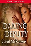 img - for Daring Deputy (Siren Publishing Classic) book / textbook / text book