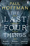 Paul Hoffman The Last Four Things (Left Hand of God Trilogy 2)