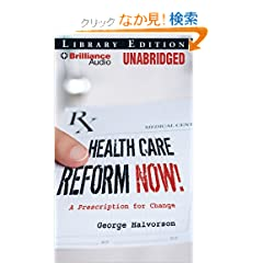 Health Care Reform Now!: A Prescription for Change, Library Edition