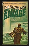 The Stone Man (The Fantastic/Amazing Adventures of Doc Savage 81) (0553064193) by Robeson, Kenneth