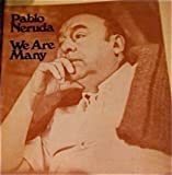 We Are Many (0670753270) by Neruda, Pablo