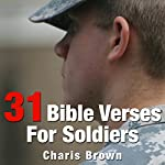 31 Bible Verses for Soldiers!: 31 Bible Verses by Subject Series | Charis Brown