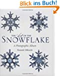 The Art of the Snowflake: A Photograp...