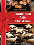 Traditional Aga Christmas (Aga and Ra...